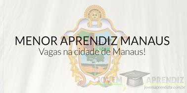 Menor Aprendiz Manaus: Inscrições abertas
